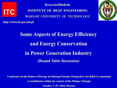 ITC Some Aspects of Energy Efficiency and Energy Conservation