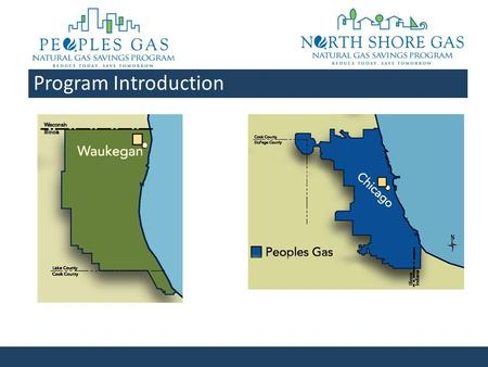 Program Introduction. Program Transition - Chicagoland The Chicagoland Small Business Direct Install is currently fully subscribed. The Chicagoland Multi-Family.