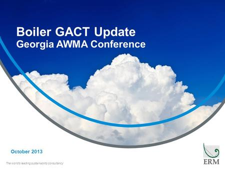 Boiler GACT Update Georgia AWMA Conference