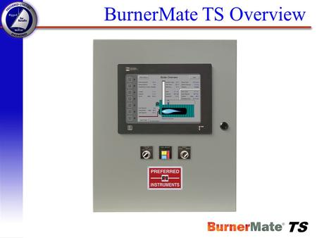 BurnerMate TS Overview