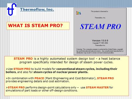 WHAT IS STEAM PRO? Thermoflow, Inc.