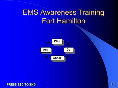 EMS Awareness Training Fort Hamilton
