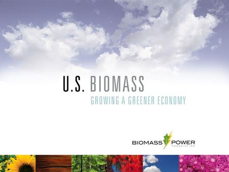 Producing energy does not have to threaten the environment. In fact, its very production can reap major environmental benefits. The United States biomass.
