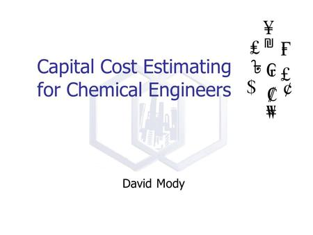 Capital Cost Estimating for Chemical Engineers