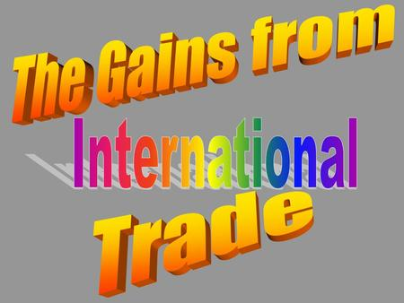 Overview of the Field of International Economics International Trade –gains from trade –comparative advantage –trade barriers example: quotas International.