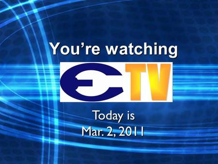 Youre watching Today is Mar. 2, 2011. Mon – chzburger/tuna sub Tue – pizza/popcorn chicken Wed – grilled chz/burrito Thu – hot dog/quesadilla Fri – lasagna/ham&chz.