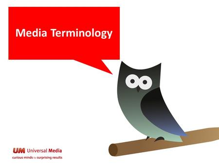 Media Terminology. 2 Who is easier to understand? Media person Martianor.