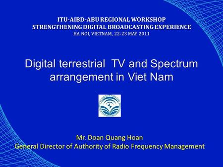 Digital terrestrial TV and Spectrum arrangement in Viet Nam
