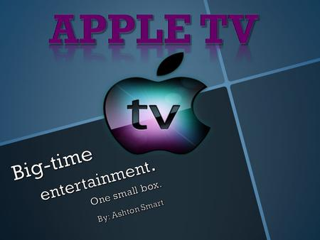 Background Information September 12, 2006- Apple Corp. launched Apple TV. Apple TV: a digital media receiver that plays content from the iTunes Store,