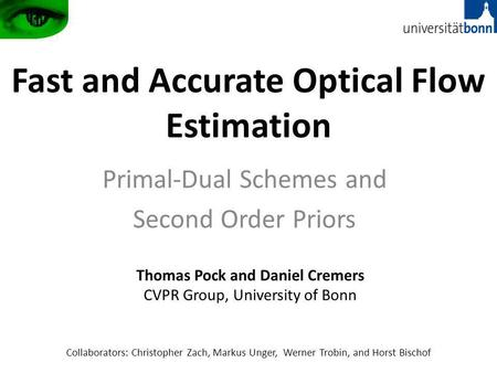 Fast and Accurate Optical Flow Estimation