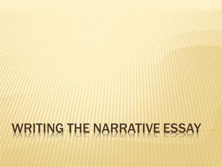 Sample Narrative Essay on What Has Changed Your Life