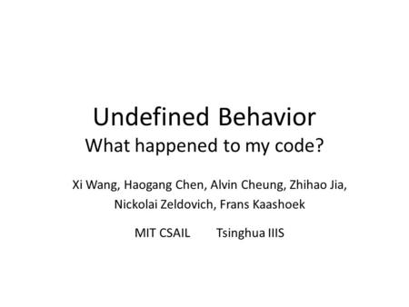 Undefined Behavior What happened to my code?