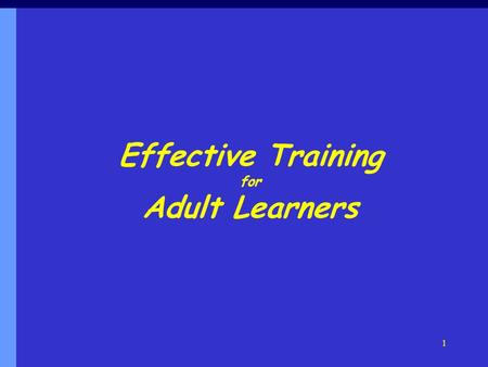Effective Training for Adult Learners
