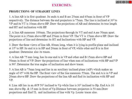 EXERCISES: PROJECTIONS OF STRAIGHT LINES