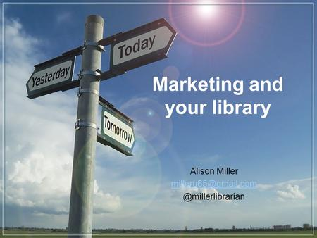 Marketing and your library Alison