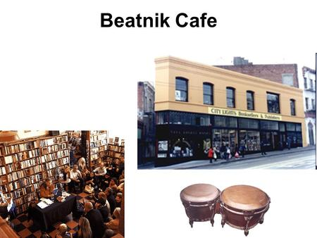 Beatnik Cafe. City Lights Bookstore Located in San Francisco, California First place that famous Beatniks performed their poetry City Lights Landmark.