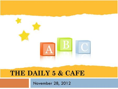 The Daily 5 & CAFE November 28, 2012.