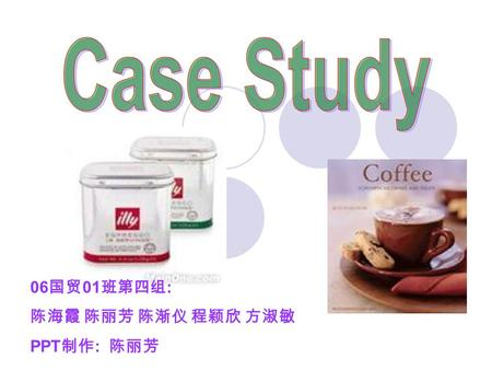 case study illy cafe Case study illy cafe 3052 words apr 29th, 2013 13 pages about illy company  background and description the history of illycaffè is linked to the lives of the.