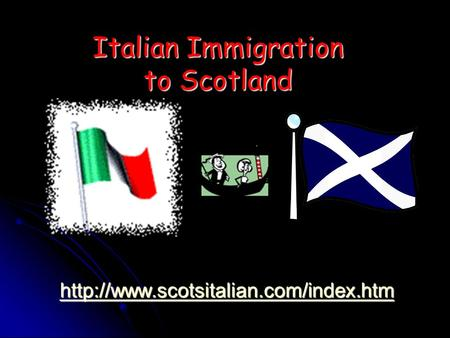 Italian Immigration to Scotland