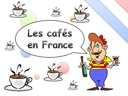 Coffee is the second most popular drink in France. It is the perfect place to meet up with friends to have a drink or a simple, cheap meal or the apéro.
