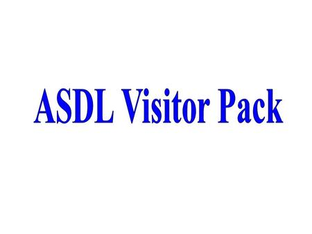 ASDL Visitor Pack.