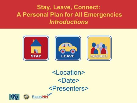 Stay, Leave, Connect: A Personal Plan for All Emergencies Introductions.