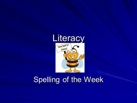 Literacy Spelling of the Week. Spelling of the week Spelling of the week – there, their and theyre a. Cara and Louise like going to the youth café. They.