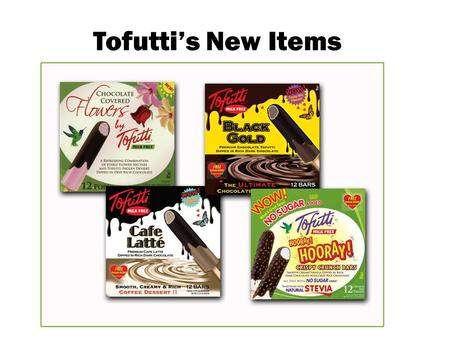 Tofuttis New Items. Tofuttis History When Founder and CEO, David Mintz, introduced Tofutti to the market 30 years ago, it was a ground-breaking product.