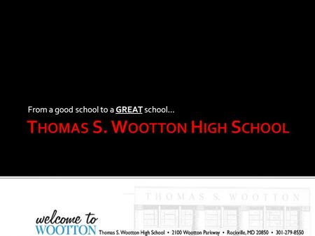Thomas S. Wootton High School