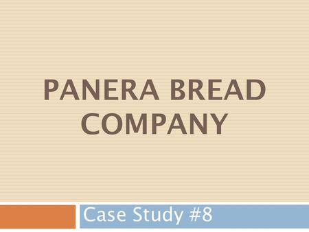 case 1 panera bread company The purpose of this paper is to study the panera bread company, and do a case analysis based upon the reading's from the book marketing panera bread case study 1.