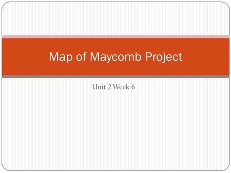 Map of Maycomb Project Unit 2 Week 6.