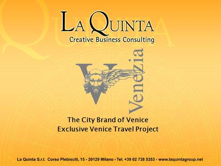 The City Brand of Venice Exclusive Venice Travel Project.