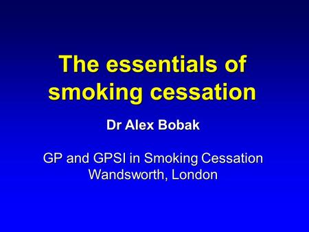 The essentials of smoking cessation