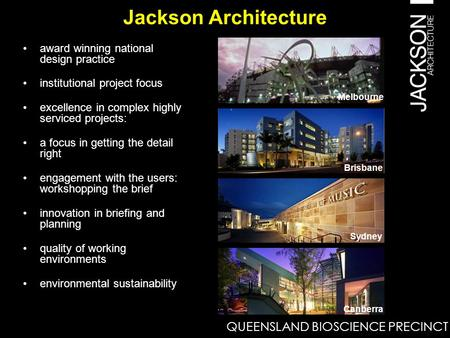 Jackson Architecture award winning national design practice institutional project focus excellence in complex highly serviced projects: a focus in getting.