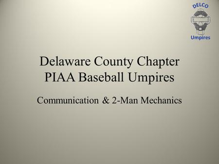 Delaware County Chapter PIAA Baseball Umpires
