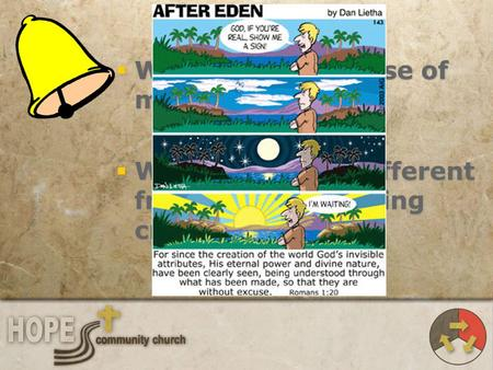 What is the purpose of man?