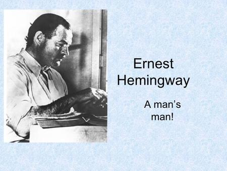 the early life and literary works of ernest miller hemingway Ernest miller hemingway  comparison and contrast of literary works with gender roles and marriage theme of  early life ernest hemingway was born in.