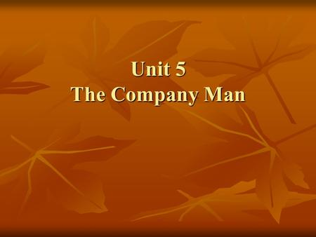 The Company Man Essay