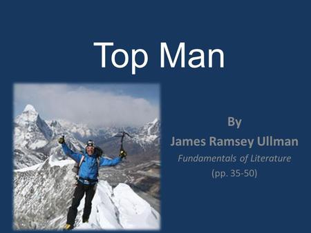 Top Man By James Ramsey Ullman Fundamentals of Literature (pp. 35-50)