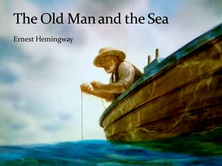 the theme of christianity in ernest hemingways the old man and the sea Teaching leila aboulela in the context of other authors across cultures: creative  kid phenomenon, and africana womanism  ernest hemingways novella the old man.