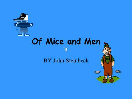 Of Mice and Men research paper help! 10 pts?