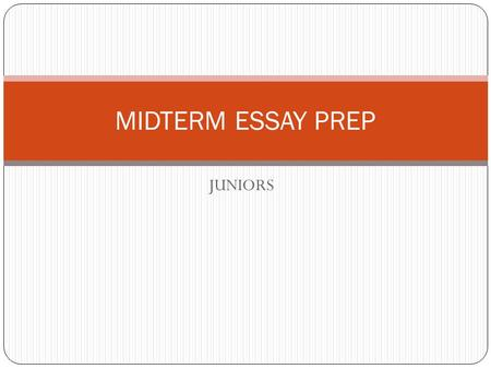 JUNIORS MIDTERM ESSAY PREP. Swbat practice the COAT strategy for writing a critical lens essay DO NOW NOTES: On your notes page, fill-in the acronym COPY.