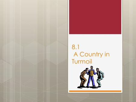 8.1 A Country in Turmoil. A Country in Turmoil The industrial revolution and the invention of the cotton gin led to the spread of slavery to new territories.