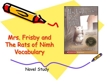 Mrs. Frisby and The Rats of Nimh Vocabulary Novel Study.
