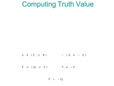 Computing Truth Value.