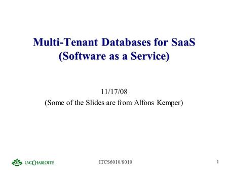 Multi-Tenant Databases for SaaS (Software as a Service)