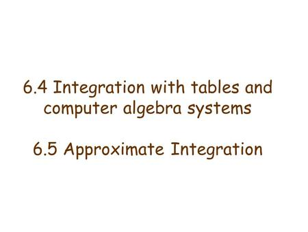 6. 4 Integration with tables and computer algebra systems 6