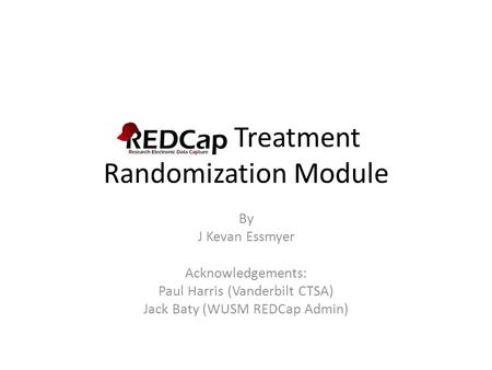 REDCap Treatment Randomization Module