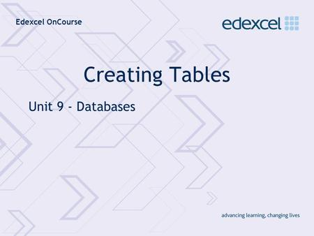 Edexcel OnCourse Creating Tables Unit 9 - Databases.