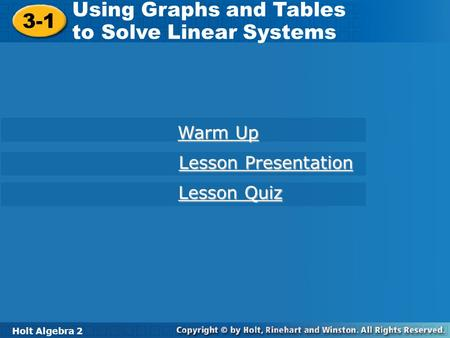 Using Graphs and Tables to Solve Linear Systems 3-1